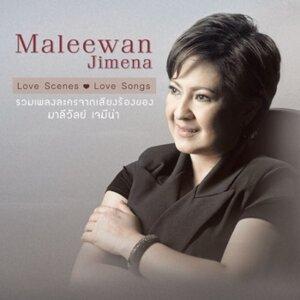 Love Scenes Love Songs Maleewan Jimena