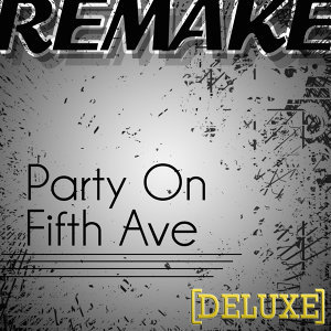 Party On Fifth Ave. (Mac Miller Deluxe Remake)