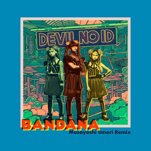 BANDANA [Masayoshi Iimori Remix]