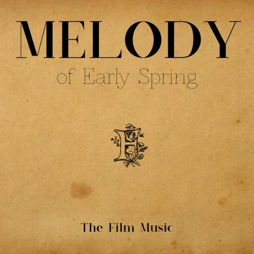 Melody Of Early Spring