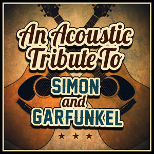 An Acoustic Tribute to Simon & Garfunkel