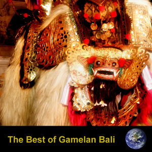 The Best Of Gamelan Bali