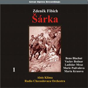 Fibich: Šárka (Opera in three acts) [1950], Vol. 1