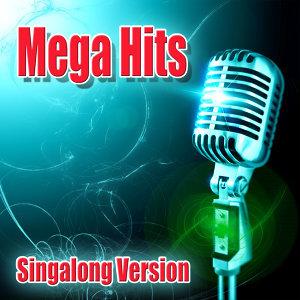 Mega Hits - Singalong Versions