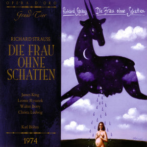 R. Strauss: Die Frau Ohne Schatten