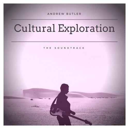 Cultural Exploration - Original Motion Picture Soundtrack