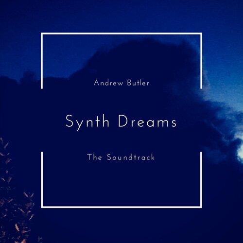 Synth Dreams - Original Motion Picture Soundtrack