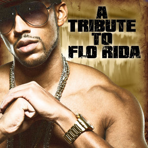 A Tribute to Flo Rida