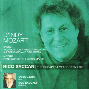D'Indy: Symphony on a French Mountain Air - Mozart: Piano Concerto No. 26
