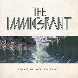 Summer Of Love (She Said) (Remixes)