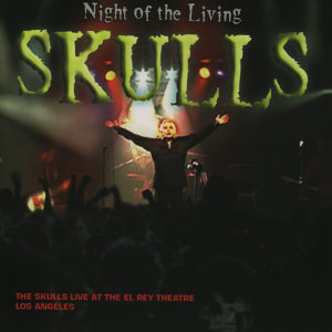 Night of the Living Skulls