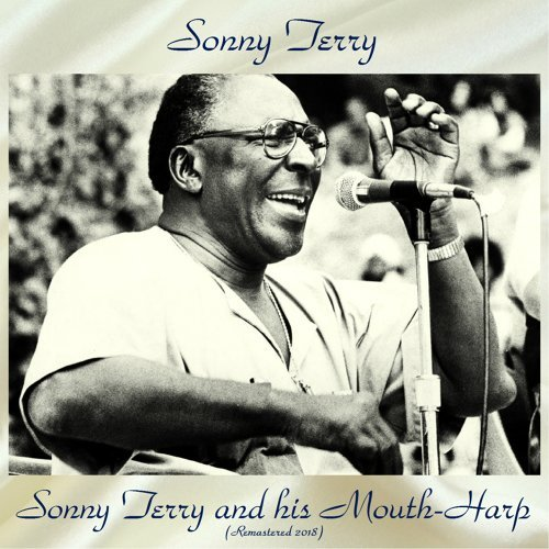 Sonny Terry And His Mouth-Harp - Remastered 2018
