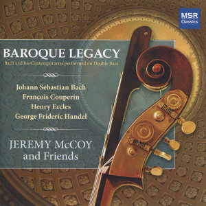Baroque Legacy - Bach and his contemporaries performed on Double Bass