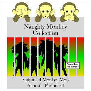 Naughty Monkey Collection Volume 4 Monkey Mon Acoustic Periodical