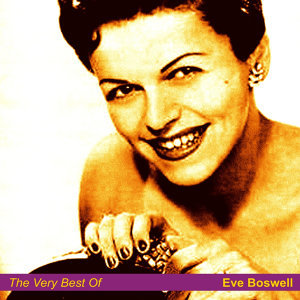 The Very Best of Eve Boswell