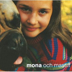 Mona & Mastiff