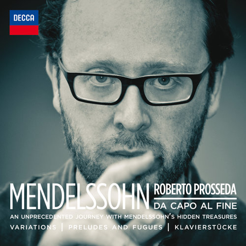 Mendelssohn: Da Capo Al Fine