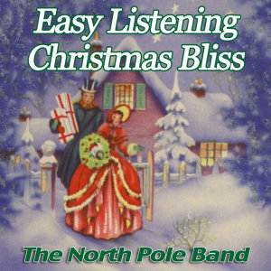 Easy Listening Christmas Bliss