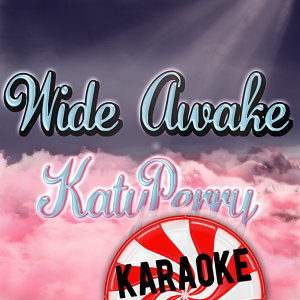 Wide Awake - Katy Perry Karaoke