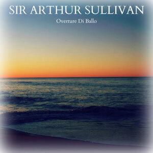 Sir Arthur Sullivan - Overture di Ballo