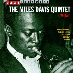 Walkin' - A Jazz Hour With The Miles Davis Quintet