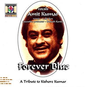 Forever Blue - A Tribute To Kishore Kumar