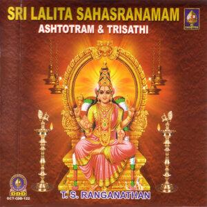 Sri Lalita Sahasranamam Ashtotram & Trisathi.