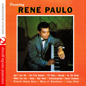 Presenting Rene Paulo (Digitally Remastered)