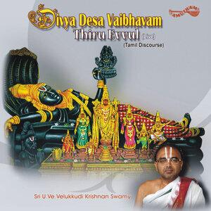 Divya Desa Vaibhavam-Thiru Evvul