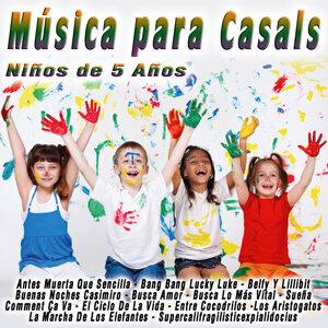 Música para Casals: Niños de 5 Años