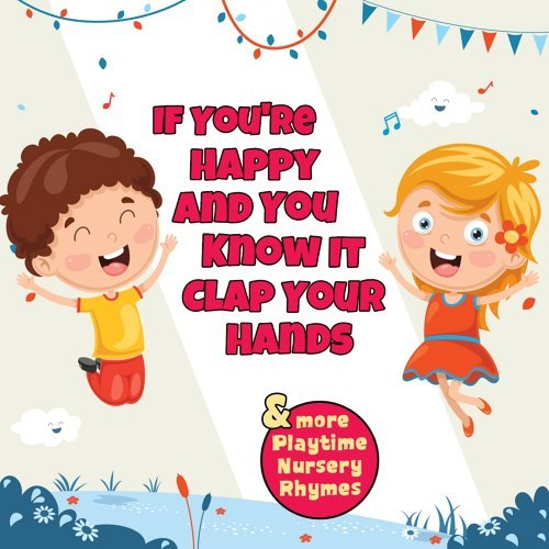 nursery rhymes and kids songs if you re happy and you know it