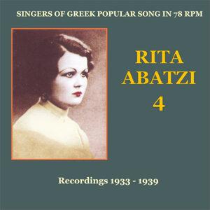 Rita Abatzi Vol. 4: Recordings 1933 - 1939 / Singers of Greek popular song in 78 rpm