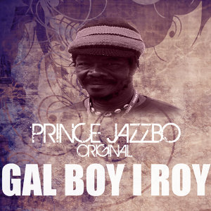 Gal Boy I Roy