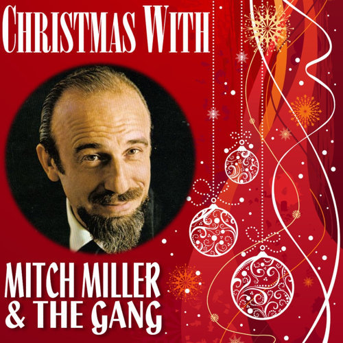 christmas with mitch miller the gang