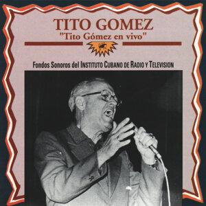 Tito Gómez en Vivo