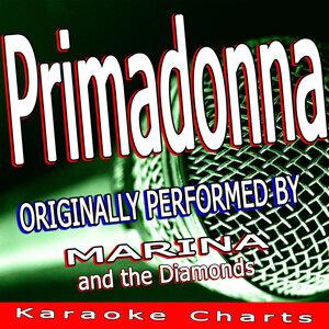 Primadonna (Originally Performed By Marina and the Diamonds)