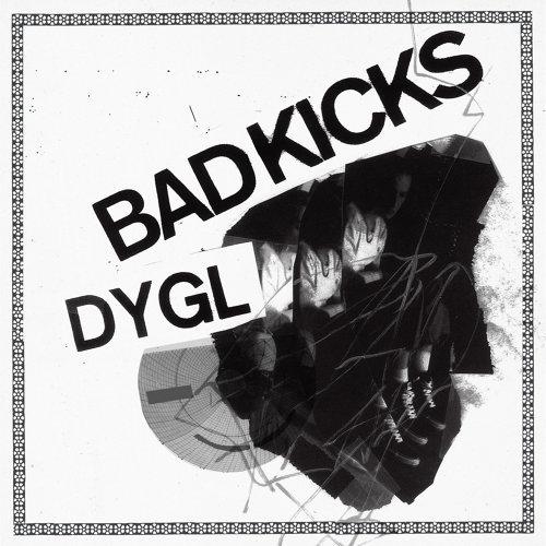 Bad Kicks (Bad Kicks)