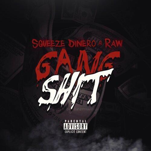 Gang Shit (feat. Raw)