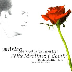 Música per a cobla del mestre Fèlix Martínez i Comín