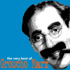 The Very Best of Groucho Marx