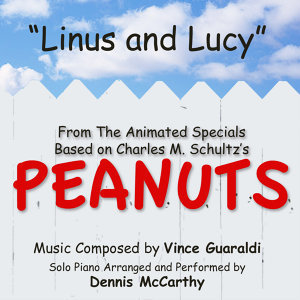 """Linus and Lucy"" from Charles M. Schultz's ""Peanuts"" Specials (Vince Guaraldi)"