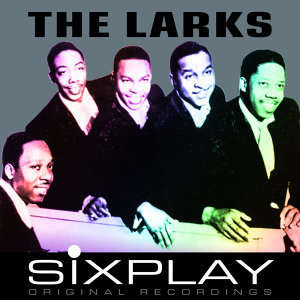 Six Play: The Larks - EP