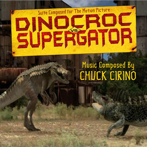 Dinocroc Vs. Supergator - Theme from the Motion Picture