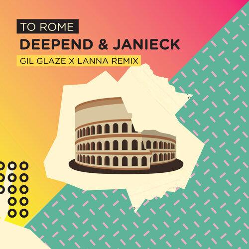 To Rome - Gil Glaze X Lanna Remix