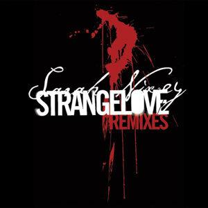 Strangelove Remixes