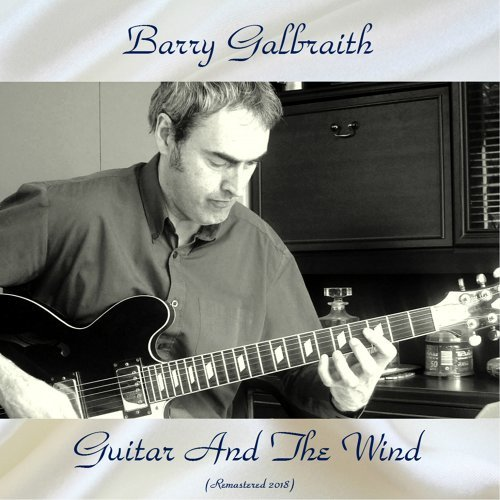 Guitar And The Wind - Remastered 2018