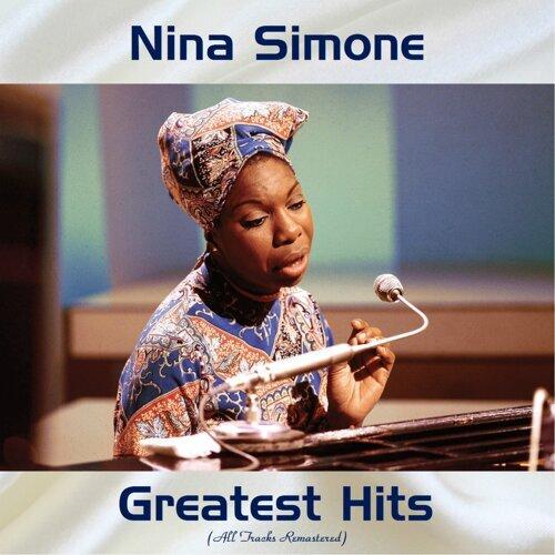 Nina Simone Greatest Hits - All Tracks Remastered