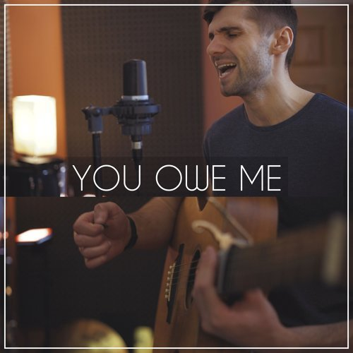 You Owe Me (Acoustic)