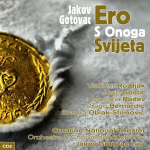 Jakov Gotovac: Ero S Onoga Svijeta (Ero the Joker) (1961), Volume 2