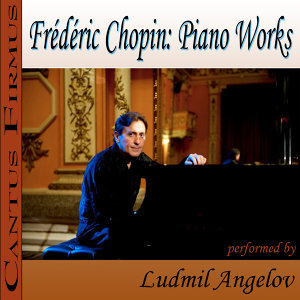 Frederic Chopin: Piano Works